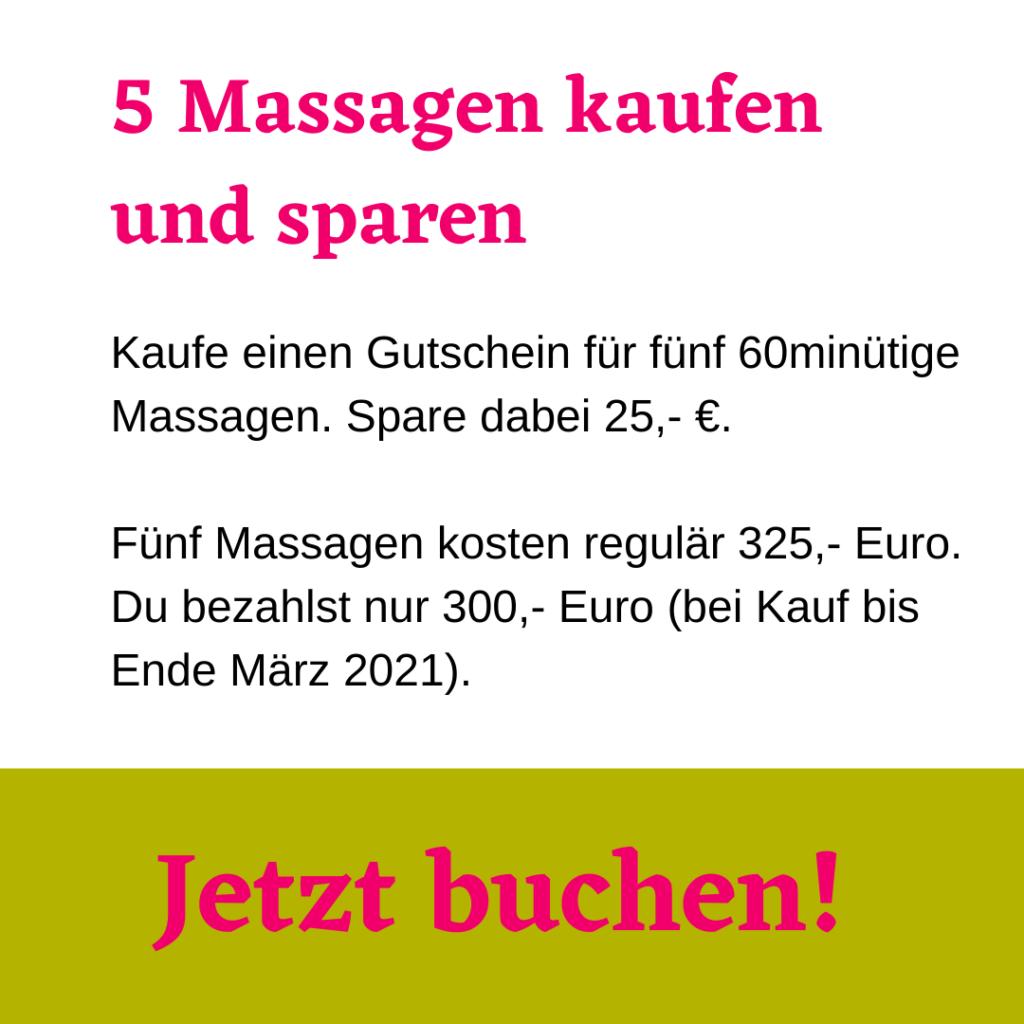 Fünf Massagen buchen und 25 Euro sparen.