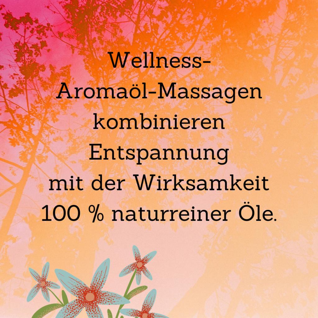 Wellness-Aromaöl-Massagen kombinieren Entspannung mit der Wirksamkeit 100 % naturreiner Öle.