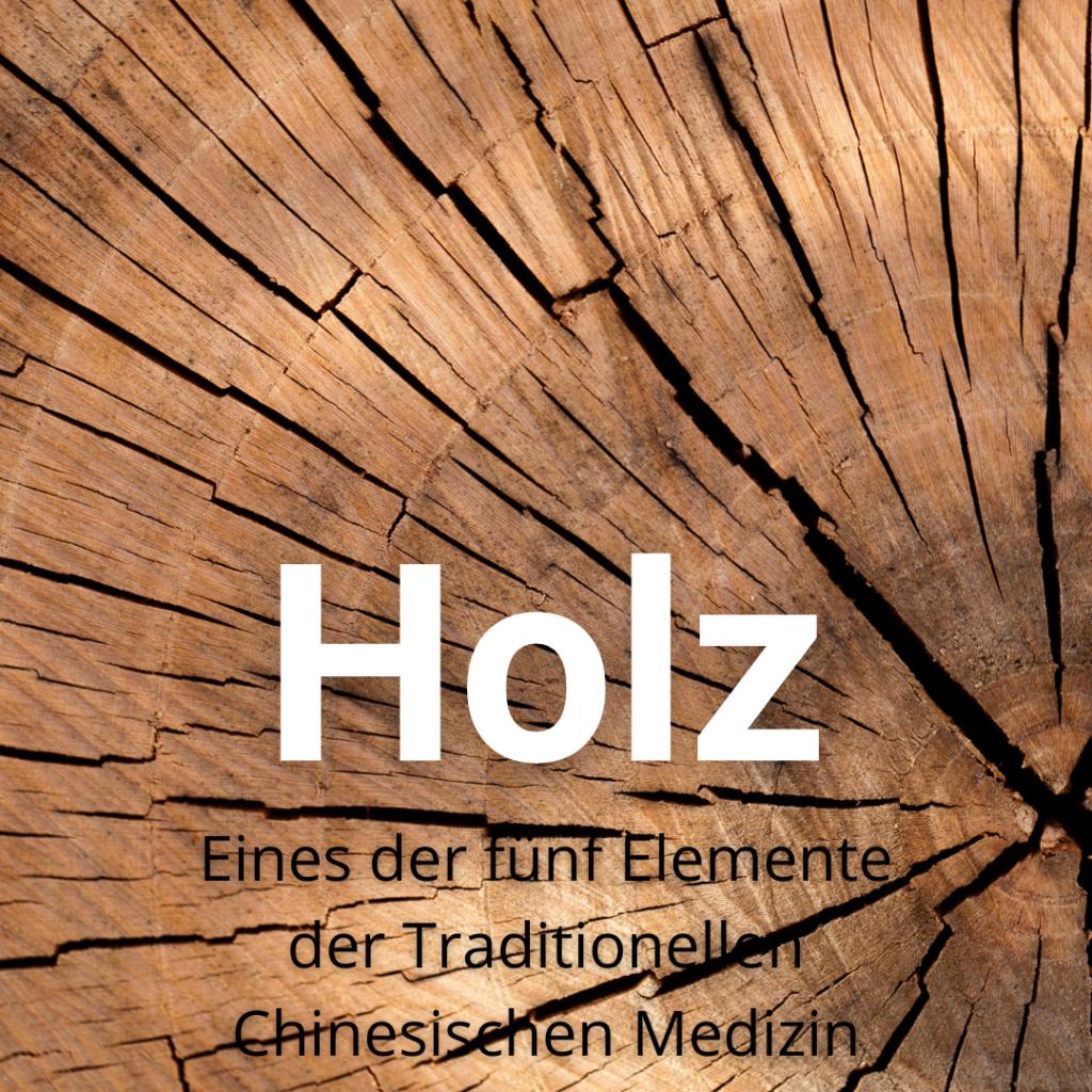 Holz. Eines der fünf Elemente der Traditionellen Chinesischen Medizin