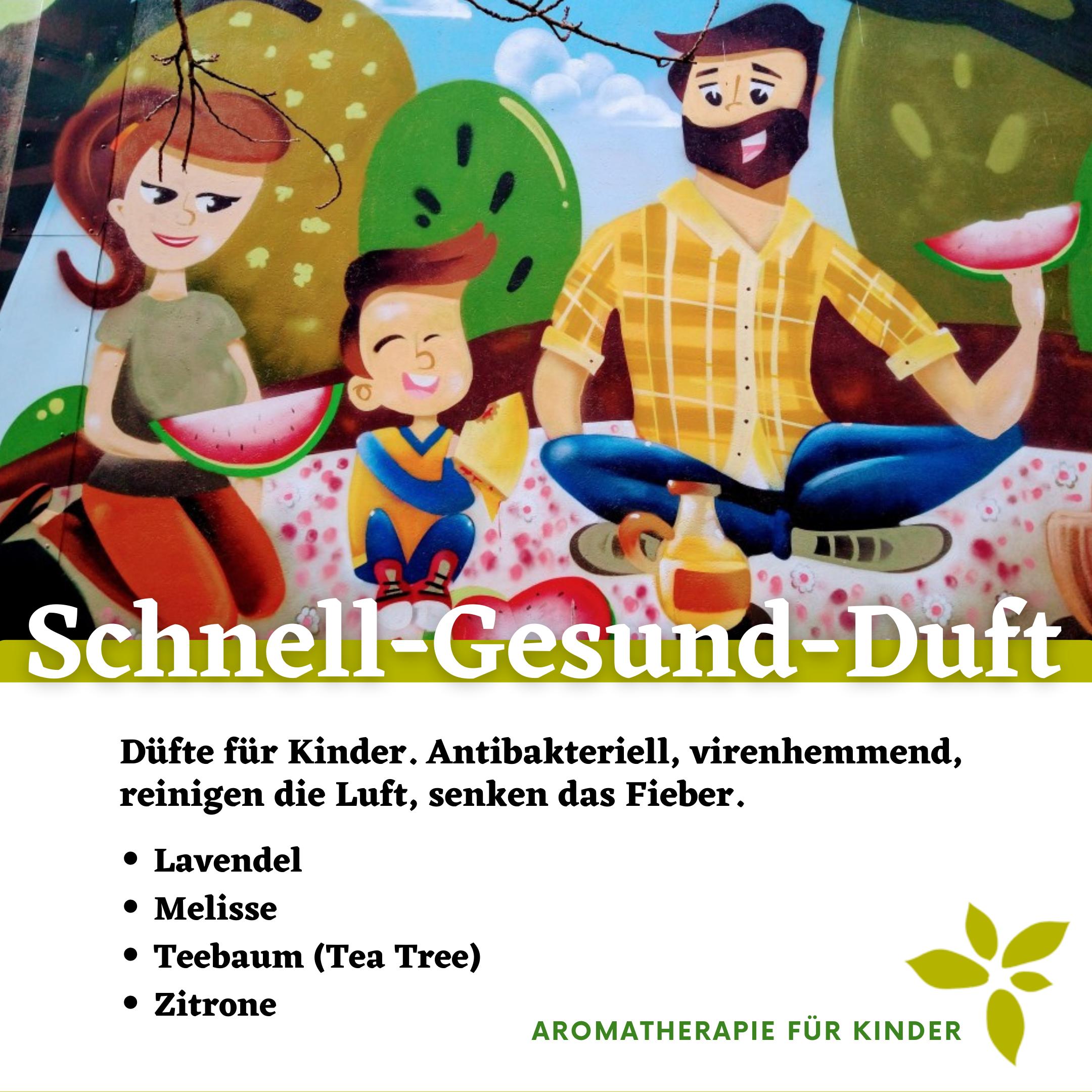 Schnell-Gesund-Duft. Aromatherapie für Kinder.